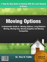 Moving Options ebook by Mary W. Trujillo