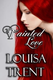 Tainted Love ebook by Louisa Trent