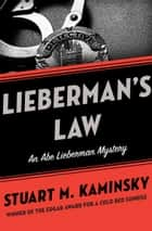 Lieberman's Law ebook by Stuart M. Kaminsky
