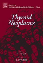 Thyroid Neoplasms ebook by Draznin, Boris