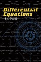 Differential Equations eBook by Elizabeth A. McHarg, F.G. Tricomi