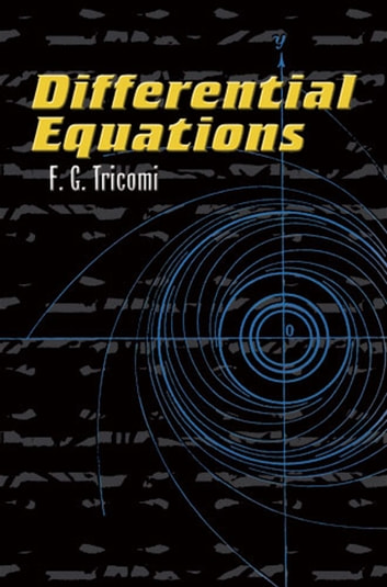 Differential Equations ebook by F.G. Tricomi