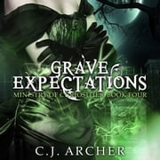 Grave Expectations audiobook by C.J. Archer