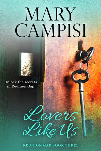 Lovers Like Us - A Small Town Family Saga ebook by Mary Campisi