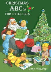 Christmas ABC's For Little Ones eBook by Irene Hinckley