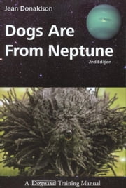 DOGS ARE FROM NEPTUNE, 2ND EDITION ebook by Kobo.Web.Store.Products.Fields.ContributorFieldViewModel