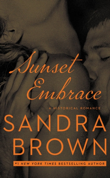 Sunset Embrace ebook by Sandra Brown