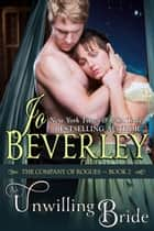 An Unwilling Bride (The Company of Rogues Series, Book 2) - Regency Romance ebook by