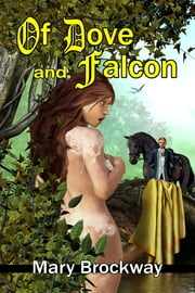 Of Dove And Falcon ebook by Mary Brockway