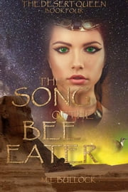 The Song of the Bee Eater ebook by M.L. Bullock