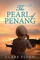 The Pearl of Penang ebook by