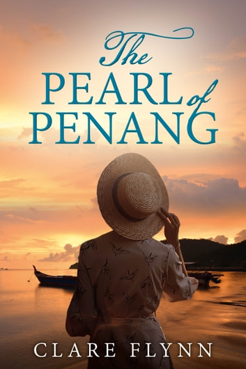 The Pearl of Penang ebook by Clare Flynn
