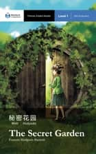 The Secret Garden ebook by Frances Hodgson Burnett,Renjun Yang,John Pasden