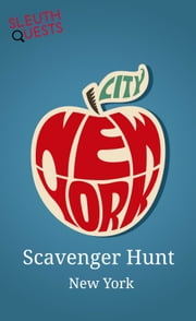 Scavenger Hunt - New York ebook by SleuthQuests