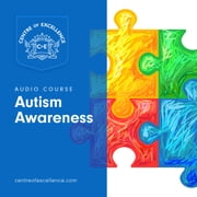 Autism Awareness audiobook by Centre of Excellence