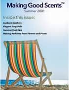 Making Good Scents™ - Summer 2001 ebook by Ololade Franklin