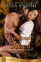 Highlander's Touch - Highland Bound ebook by