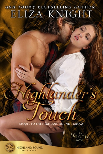 Highlander's Touch - Highland Bound ebook by Eliza Knight