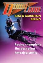 BMX Mountain Biking ebook by Helen Chapman