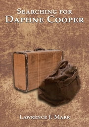 Searching for Daphne Cooper ebook by Lawrence J. Marr