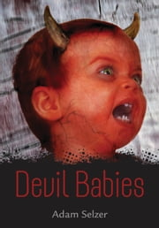 Devil Babies ebook by Adam Selzer