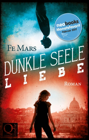 Dunkle Seele Liebe ebook by Fe Mars