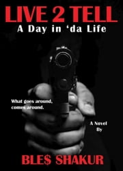 Sanyika shakur ebook and audiobook search results rakuten kobo live 2 tell a day in da life ebook by bles shakur fandeluxe Gallery