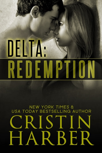 Delta: Redemption - Romantic Suspense ebook by Cristin Harber