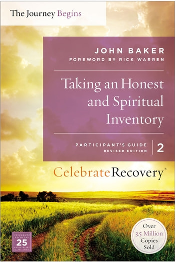 Taking an Honest and Spiritual Inventory Participant's Guide 2 - A Recovery Program Based on Eight Principles from the Beatitudes ebook by John Baker