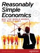 Reasonably Simple Economics ebook by Evan Osborne