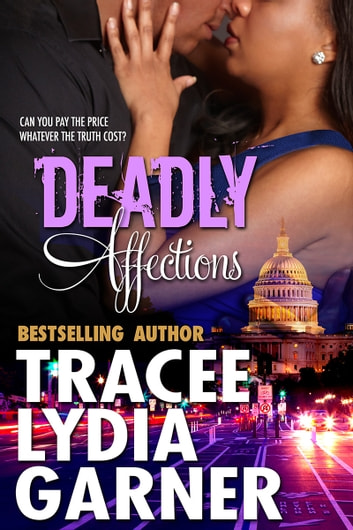 Deadly Affections ebook by Tracee Lydia Garner