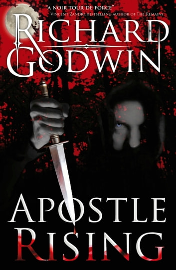 Apostle Rising ebook by Richard Godwin
