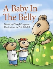 A Baby in the Belly ebook by Cheryl Chapman