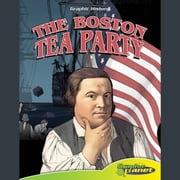 Boston Tea Party, The audiobook by Rod Espinosa