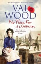 No Place for a Woman ebook by Val Wood