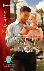 Princess in the Making ebook by Michelle Celmer