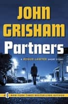 Ebook Partners di A Rogue Lawyer Short Story