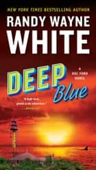 Deep Blue ebook by Randy Wayne White