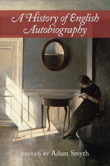 A History of English Autobiography ebook by