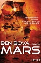 Mars - Roman ebook by Ben Bova