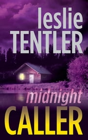 Midnight Caller ebook by Leslie Tentler