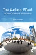 The Surface Effect ebook by André Nusselder