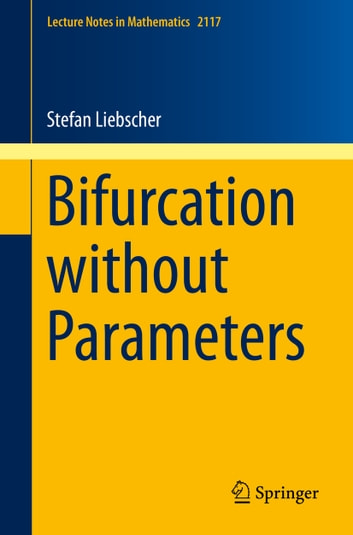 Bifurcation without Parameters ebook by Stefan Liebscher