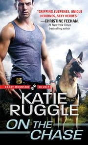 On the Chase ebook by Katie Ruggle