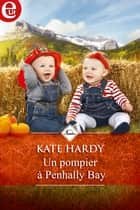 Un pompier à Penhally Bay eBook by Kate Hardy