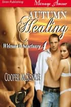 Autumn Healing ebook by Cooper Mckenzie