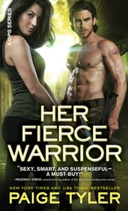 Her Fierce Warrior ebook by Paige Tyler