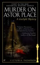 Murder on Astor Place ebook by Victoria Thompson