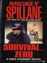 Survival Zero ebook by Mickey Spillane