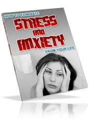 How to Eliminate Stress and Anxiety from your life ebook by theresa saayman